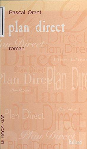 Lire Plan direct: Roman pdf