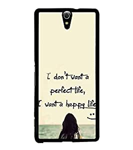 Life Quote 2D Hard Polycarbonate Designer Back Case Cover for Sony Xperia C5 Ultra Dual :: Sony Xperia C5 E5533 E5563