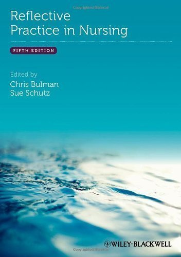 Reflective Practice in Nursing 5th (fifth) Edition published by Wiley-Blackwell (2013)