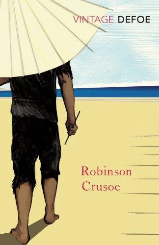 Robinson Crusoe (Vintage Classics) by Daniel Defoe (2009-04-01)