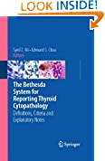 #10: The Bethesda System for Reporting Thyroid Cytopathology: Definitions, Criteria and Explanatory Notes