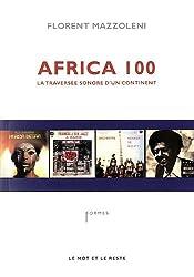 Africa 100 : La traversée sonore d'un continent