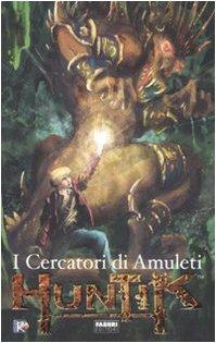 I crecatori di amuleti. Huntik