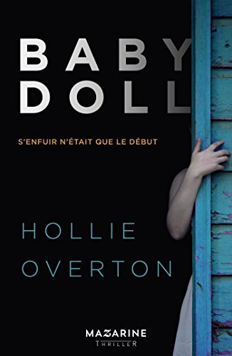 Baby Doll : S'enfuir n'était que le début