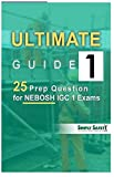 Ultimate Guide 1- 25 Prep Questions for NEBOSH IGC 1 Exams