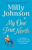 My One True North: the Top Five Sunday Times bestseller - discover the magic of Milly