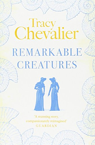 Remarkable Creatures par Tracy Chevalier