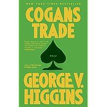 Cogan's Trade: A Thriller (Vintage Crime/Black Lizard)