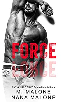 Force (The Force Duet Book 1) by [Malone, M., Malone, Nana]