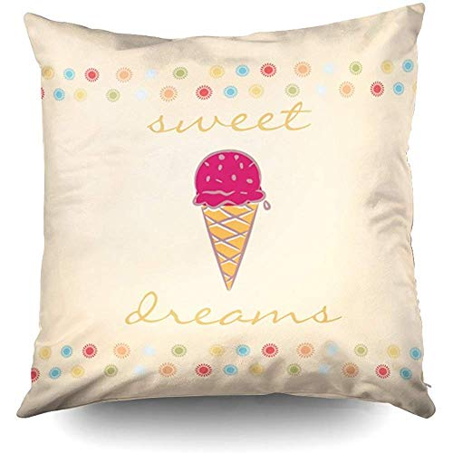 am Sweet Dreams Ice Cream Decorative Throw Pillow Case 18X18 Inch,Home Decoration Pillowcase Zippered Pillow Covers Cushion Cover with Words for Book Lover Worm Sofa Couch ()