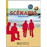 Scenario: Niveau 2 Livre de L'Eleve + CD Audio