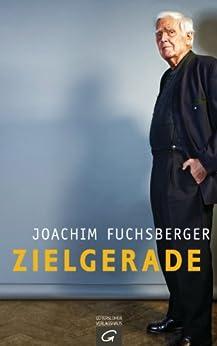 Zielgerade von [Fuchsberger, Joachim]