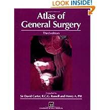 Rob & Smith's Operative Surgery: Atlas of General Surgery, 3Ed (Rob & Smith's Operative Surgery Series)