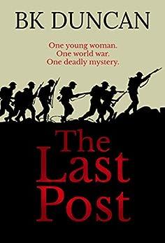 The Last Post: a haunting novella (May Keaps Book 1) by [Duncan, BK]