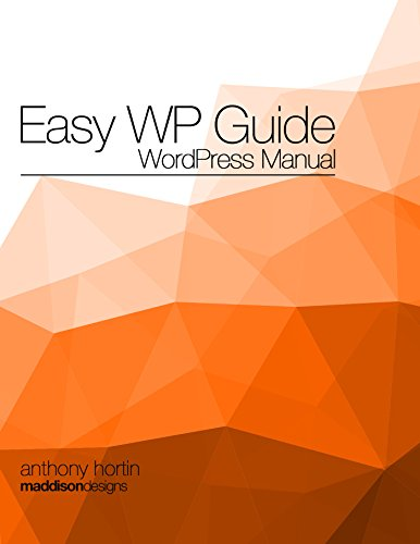 Easy WP Guide WordPress Manual (English Edition)