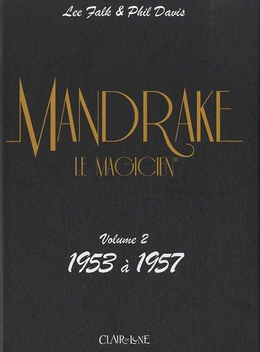 Mandrake, Tome 2 : 1953 à 1957