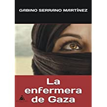 La enfermera de Gaza (Spanish Edition)