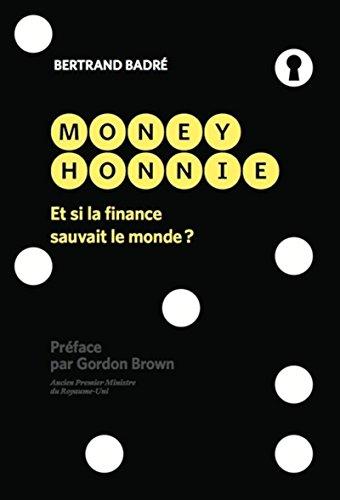 Money Honnie: Et si la finance sauvait le monde ?