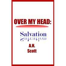 Over My Head: Salvation (English Edition)