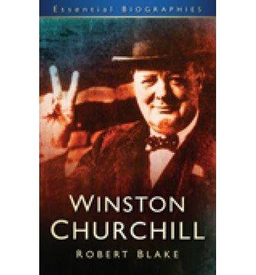 [(Winston Churchill: A Short History)] [ By (author) Robert Blake ] [September, 2009]