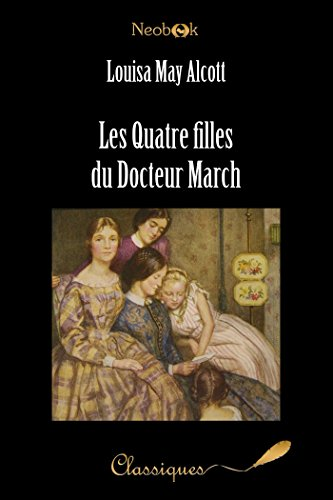 Les Quatre filles du Docteur March par Louisa May Alcott