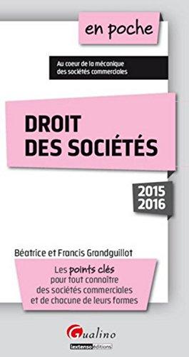 En poche Droit des sociétés 2015-2016, 7ème Ed