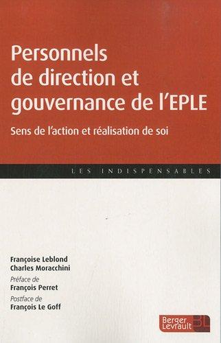 Personnels de direction et gouvernance de l'eple : sens de l'action et réalisation de soi EPUB Téléchargement gratuit!