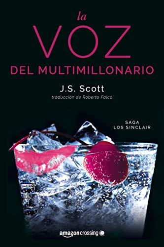La voz del multimillonario (Los Sinclair, Band 4) (50 Sombras Las Grey De)