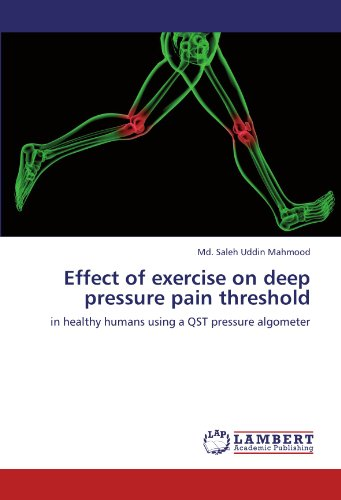 Effect of exercise on deep pressure pain threshold: in healthy humans using a QST pressure algometer