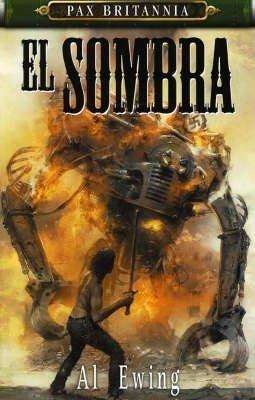 [El Sombra] (By: Al Ewing) [published: September, 2007]