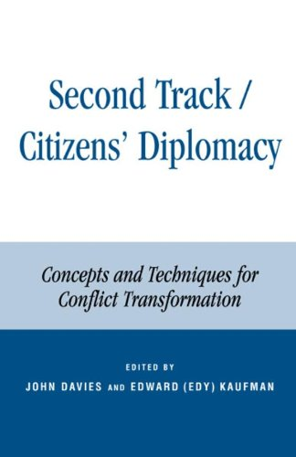 second-track-citizens-diplomacy-concepts-and-techniques-for-conflict-transformation