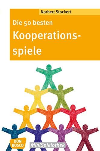 Die 50 besten Kooperationsspiele - eBook (Don Bosco MiniSpielothek ...