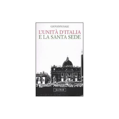 L'unità D'italia E La Santa Sede