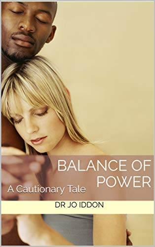 Balance of Power: A Cautionary Tale (Cautionary Tales Book 1) (English Edition) (Power Evolution Balance)