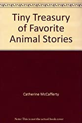 Tiny Treasury of Favorite Animal Stories