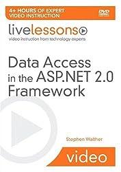 Data Access in the ASP.NET 2.0 Framework LiveLessons (Video Training) (Livelessons (SAMS))