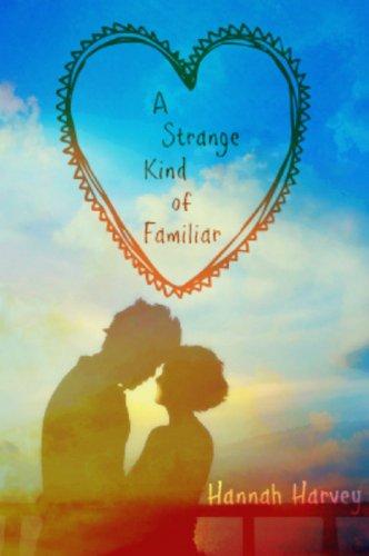 A Strange Kind of Familiar by [Harvey, Hannah]