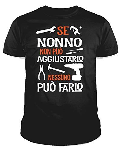 IDEAMAGLIETTA NO0001 T-Shirt Uomo Se Nonno Non può aggiustarlo Nessuno può Farlo Festa del Papa' (L, Nero)