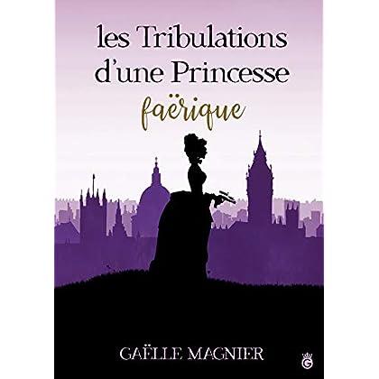 Les Tribulations d'une Princesse Faërique (VICKY)