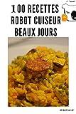 100 recettes au robot cuiseur beaux jours