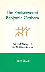 The Rediscovered Benjamin Graham: Selected Writings of the Wall Street Legend