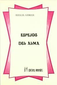 Espejos del alma par Kahlil Gibran