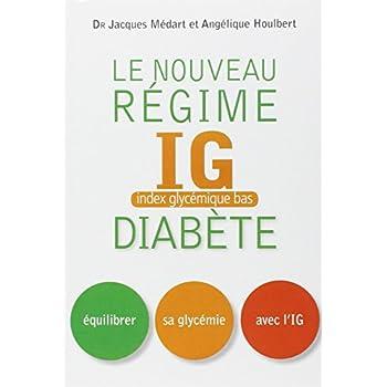 Nouveau régime IG pour les diabétiques et les prédiabétiques