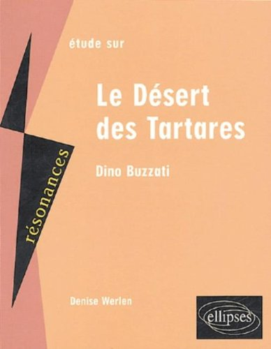Etude sur Le Désert des Tartares, Dino Buzzati par From Ellipses Marketing