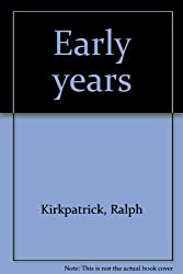 Early Years: With an Epilogue by Frederick Hammond by Ralph Kirkpatrick (1985-08-06)