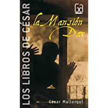 La Mansión Dax: Los libros de César Mallorquí: 3