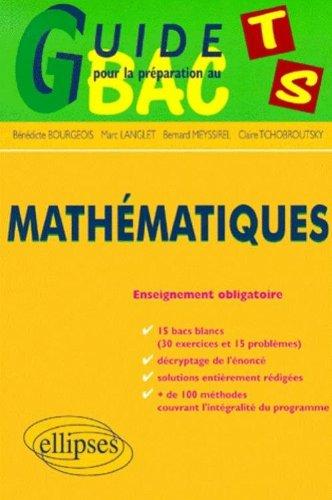 Guide pour la préparation au bac : Mathématiques, terminale S