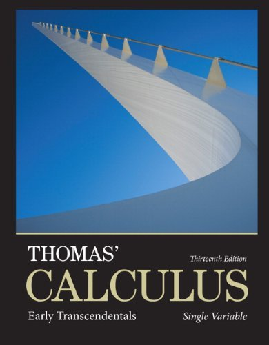 Thomas' Calculus: Early Transcendentals, Single Variable plus MyMathLab with Pearson eText -- Access Card Package (13th Edition) (Thomas' Calculus 13e) by George B. Thomas Jr. (2013-10-19)
