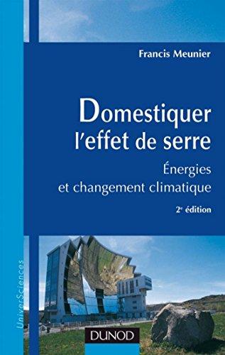 Domestiquer l'effet de serre - 2e éd. : Énergies et développement durable (Sciences de la vie)