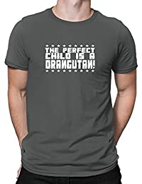 Teeburon THE PERFECT CHILD IS A Orangutan T-Shirt